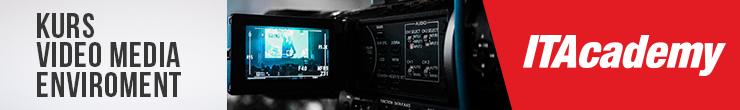 Kurs video media enviorment ITAcademy
